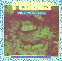 Pebbles, Vol. 3: The Acid Gallery von Various Artists