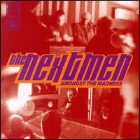 Moving Amongst the Madness von The Nextmen