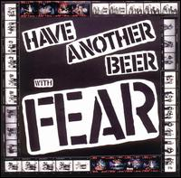 Have Another Beer with Fear von Fear