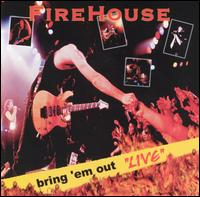 Bring 'Em out Live von Firehouse