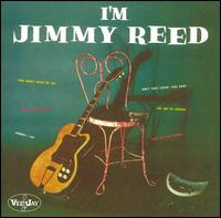 I'm Jimmy Reed von Jimmy Reed