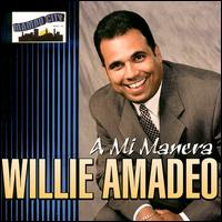 A Mi Manera von Willie Amadeo