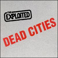 Dead Cities von The Exploited
