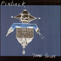 Some Voices von Pinback