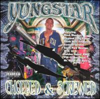Throwed Yung Playas, Pt. 2: Chopped & Screwed von Yungstar