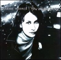 You Were Here von Sarah Harmer
