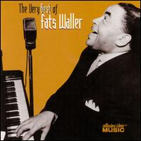 Very Best of Fats Waller [Collectors' Choice] von Fats Waller