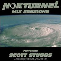 Nokturnel Mix Sessions: DJ Scott Stubbs von Scott Stubbs