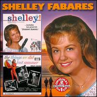 Shelley!/The Things We Did Last Summer von Shelley Fabares