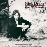 Time of No Reply von Nick Drake