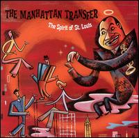 Spirit of St. Louis von Manhattan Transfer
