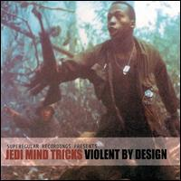 Violent by Design von Jedi Mind Tricks