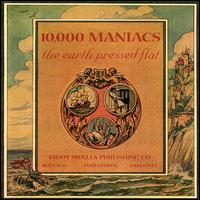 Earth Pressed Flat von 10,000 Maniacs