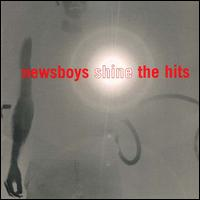 Shine...The Hits von Newsboys