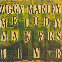 Ziggy Marley & the Melody Makers Live, Vol. 1 von Ziggy Marley