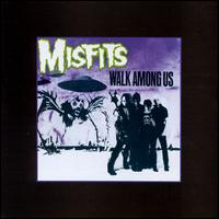 Walk Among Us von The Misfits