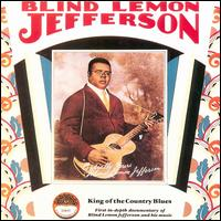 King of the Country Blues von Blind Lemon Jefferson