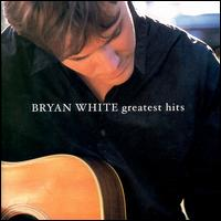 Greatest Hits [Elektra] von Bryan White