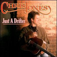 Just a Drifter von Chris Jones