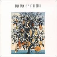 Spirit of Eden von Talk Talk