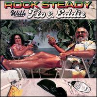 Rock Steady with Flo & Eddie von Flo & Eddie