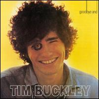 Goodbye and Hello von Tim Buckley