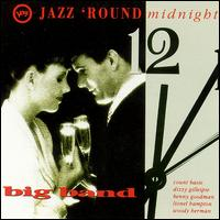 Jazz 'Round Midnight: The Big Band von Various Artists