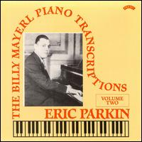 Billy Mayerl Piano Transcriptions, Vol. 2 von Eric Parkin
