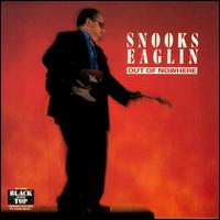 Out of Nowhere von Snooks Eaglin