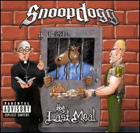 Tha Last Meal von Snoop Dogg