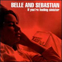 If You're Feeling Sinister von Belle & Sebastian