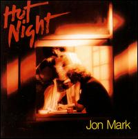 Hot Night von Jon Mark