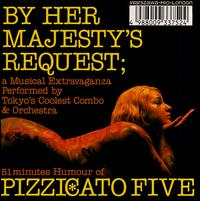 By Her Majesty's Request von Pizzicato Five