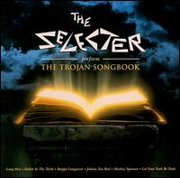 Perform the Trojan Songbook von The Selecter