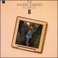 A Capella II von The Singers Unlimited