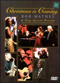 Christmas Is Coming [Video/DVD] von Rob Mathes