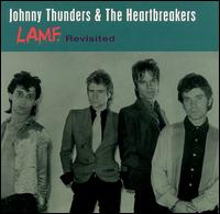 L.A.M.F. Revisited von Johnny Thunders
