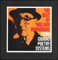 Best of William S. Burroughs: From Giorno Poetry Systems von William S. Burroughs