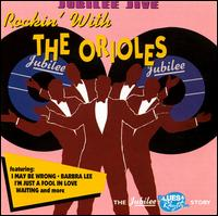 Jubilee Jive: Rockin' with the Orioles von The Orioles