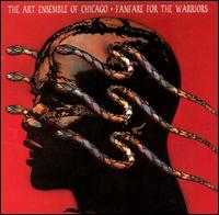 Fanfare for the Warriors von The Art Ensemble of Chicago
