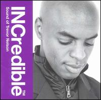 INCredible Sound of Trevor Nelson von Trevor Nelson