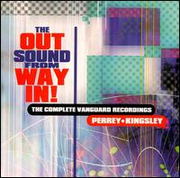Out Sound from Way In! The Complete Vanguard Recordings von Perrey-Kingsley