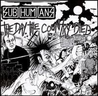 Day the Country Died von Subhumans