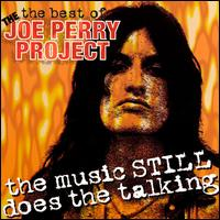 Best of the Joe Perry Project: The Music Still Does the Talking von Joe Perry