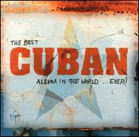 Best Cuban Album in the World Ever von Various Artists