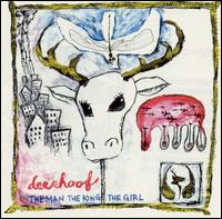 Man, the King, the Girl von Deerhoof