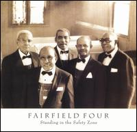 Standing in the Safety Zone von The Fairfield Four
