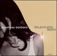 Relentless Beats von Misstress Barbara