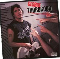 Born to Be Bad von George Thorogood