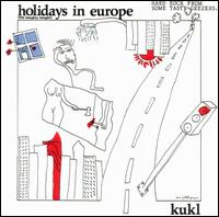 Holidays in Europe (The Naughty Nought) von K.U.K.L.
